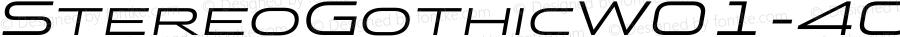 StereoGothicW01-400Italic Regular Version 1.00
