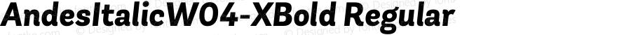 AndesItalicW04-XBold Regular Version 1.00