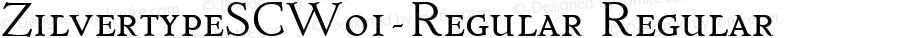 ZilvertypeSCW01-Regular Regular Version 1.00