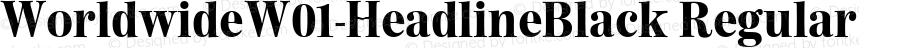 WorldwideW01-HeadlineBlack Regular Version 1.00