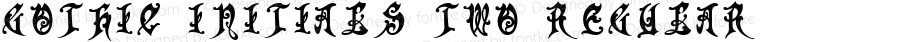 Gothic Initials Two Regular Version 4.70