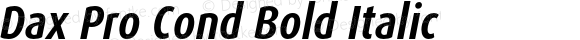 Dax Pro Cond Bold Italic