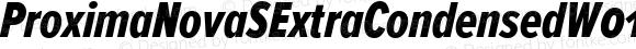 ProximaNovaSExtraCondensedW01SC-XboldIt Regular Version 2.015