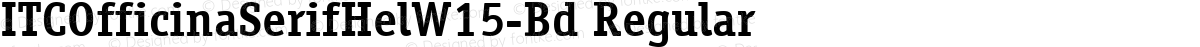 ITCOfficinaSerifHelW15-Bd Regular