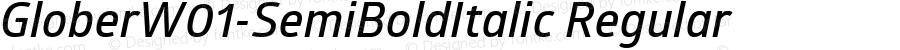GloberW01-SemiBoldItalic Regular Version 1.00