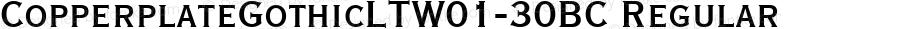 CopperplateGothicLTW01-30BC Regular Version 1.00