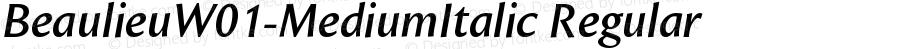 BeaulieuW01-MediumItalic Regular Version 1.00