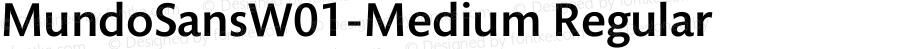 MundoSansW01-Medium Regular Version 1.2