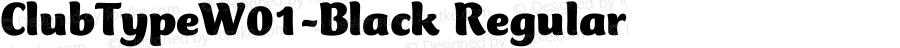 ClubTypeW01-Black Regular Version 1.00