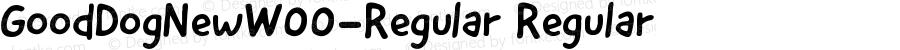 GoodDogNewW00-Regular Regular Version 1.00