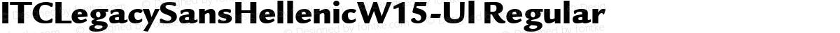 ITCLegacySansHellenicW15-Ul Regular
