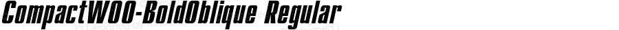 CompactW00-BoldOblique Regular Version 1.00