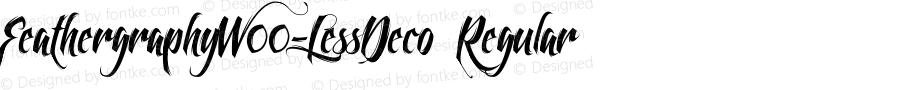 FeathergraphyW00-LessDeco Regular Version 1.00