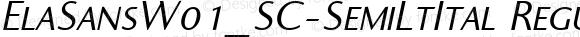 ElaSansW01_SC-SemiLtItal Regular Version 1.00