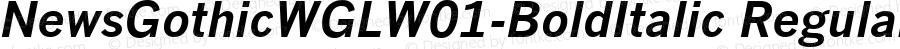NewsGothicWGLW01-BoldItalic Regular Version 2.20
