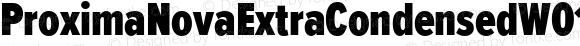 ProximaNovaExtraCondensedW01-Blk Regular Version 2.015