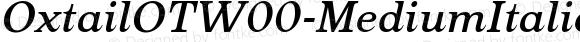 OxtailOTW00-MediumItalic Regular Version 3.10