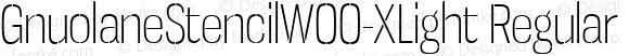 GnuolaneStencilW00-XLight Regular Version 1.20