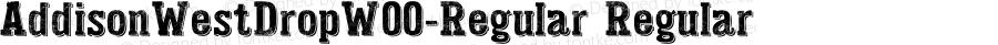 AddisonWestDropW00-Regular Regular Version 1.30
