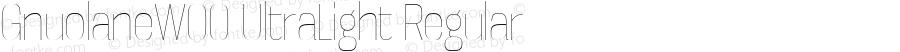 GnuolaneW00-UltraLight Regular Version 2.20