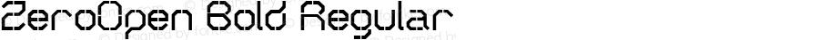ZeroOpen Bold Regular Version 4.10