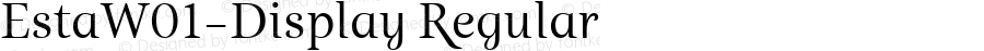 EstaW01-Display Regular Version 1.00