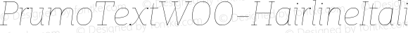 PrumoTextW00-HairlineItalic Regular Version 1.10