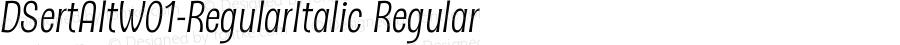 DSertAltW01-RegularItalic Regular Version 1.10