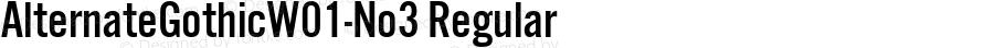 AlternateGothicW01-No3 Regular Version 1.1
