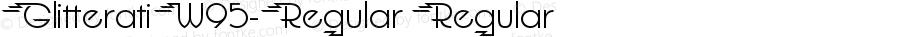 GlitteratiW95-Regular Regular Version 1.00