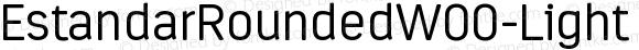 EstandarRoundedW00-Light Regular