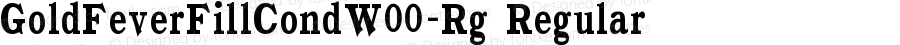 GoldFeverFillCondW00-Rg Regular Version 1.10