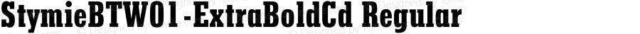 StymieBTW01-ExtraBoldCd Regular Version 1.00