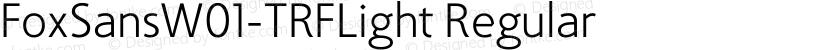 FoxSansW01-TRFLight Regular Preview Image