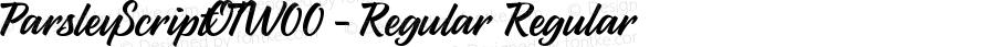 ParsleyScriptOTW00-Regular Regular Version 1.00