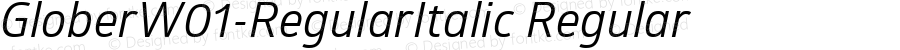 GloberW01-RegularItalic Regular Version 1.00