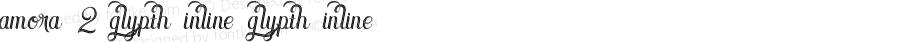 Amora 2 Glypth Inline Glypth Inline Version 1.000