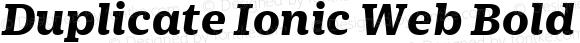 Duplicate Ionic Web Bold Italic