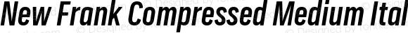 New Frank Compressed Medium Italic