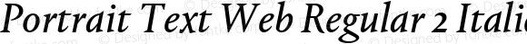 Portrait Text Web Regular 2 Italic