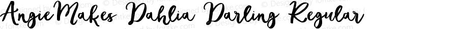 AngieMakes Dahlia Darling Regular Version 1.000;PS 001.000;hotconv 1.0.70;makeotf.lib2.5.58329 DEVELOPMENT