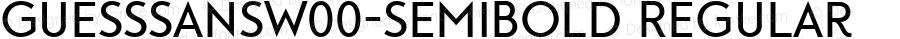 GuessSansW00-SemiBold Regular Version 1.00