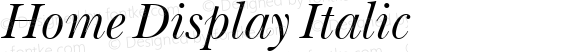Home Display Italic