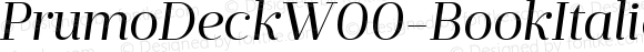 PrumoDeckW00-BookItalic Regular Version 1.10