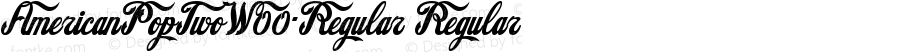 AmericanPopTwoW00-Regular Regular Version 1.40