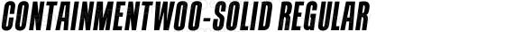 ContainmentW00-Solid Regular Version 1.00