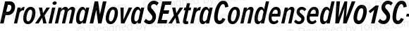 ProximaNovaSExtraCondensedW01SC-SBIt Regular Version 2.015