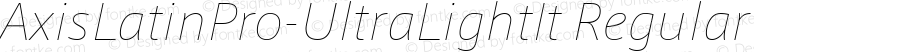 AxisLatinPro-UltraLightIt Regular Version 1.101;PS 1.000;Core 1.0.38;makeotf.lib1.6.5960