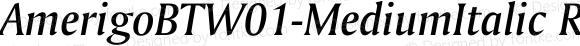 AmerigoBTW01-MediumItalic Regular Version 1.00