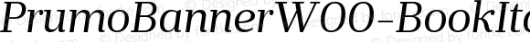 PrumoBannerW00-BookItalic Regular Version 1.10